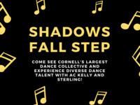Shadows Fall Step
