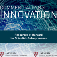 Commercializing Innovation: Harvard Resources for Scientist-Entrepreneurs