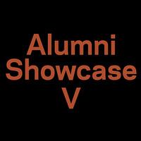 Alumni Showcase V