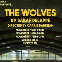 Oberlin Student Theater Association Presents: The Wolves