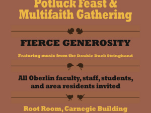 poster about Oberlin Thanksgiving Potluck and Multifaith gathering on November 21.