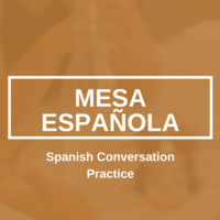 Mesa Española: Spanish Conversation Practice