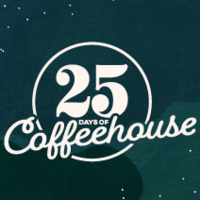 25 Days of Coffeehouse 2019