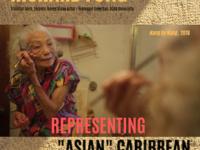 "Richard Fung: ""Representing 'Asian' Caribbean,"" Film Screening and Lecture"