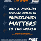 Why a Muslim Scholar Exiled in Pennsylvania Matters to the World