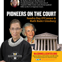 Pioneers of the Court: Sandra Day O'Connor & Ruth Bader Ginsburg