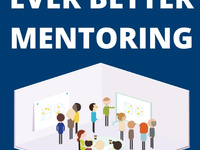 Ever Better Mentoring: In-Person Workshop