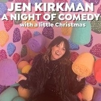 Jen Kirkman: A Night of Comedy with a Little Christmas with Kat Malone