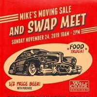 Mike's Moving Sale and Swap Meet