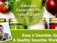 Healthy Smoothie Workshop