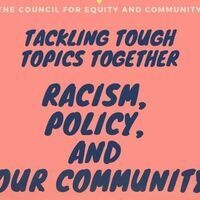 """Racism, Policy, and Our Community"" - Tackling Tough Topics Together"