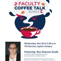 Faculty Coffee Talk Series - Ken Dawson-Scully