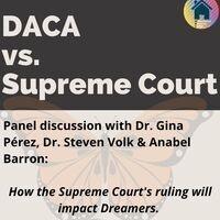 DACA vs Supreme Court Discussion