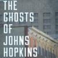 Meet the Author:  Antero Pietila, The Ghosts of Johns Hopkins