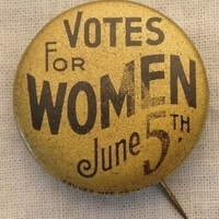 The Fight for the Right: Women and the Vote - MUSEUM IS TEMPORARILY CLOSED