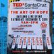 TEDxSantaCruz 2019: The Art of Hope
