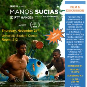 International Education Week 2019: Manos Sucias (Dirty Hands)
