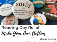 Reading Day Relief: Make Your Own Buttons