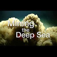 Mining the Deep Sea