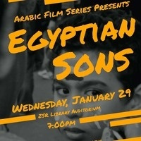 "Arabic Film Series: ""Egyptian Sons"""