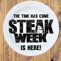Steak Week is Here!