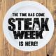 Steak Week is Here!