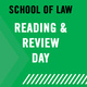 Law School Reading and Review Day