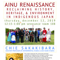 Ainu Renaissance: Reclaiming History, Heritage, & Environment in Indigenous Japan