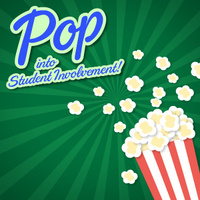 Pop Into Student Involvement