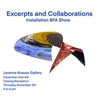 """""""Excerpts and Collaborations"""" - LaVerne Krause Gallery Exhibit"""