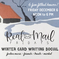 Real Mail Fridays: Winter Card Writing Social