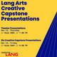 Lang Art Creative Capstone Presentations