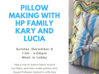 Pillow Making with HP Family Kary and Lucia