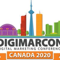 DigiMarCon Canada 2020 - Digital Marketing Conference & Exhibition