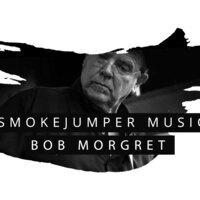SmokeJumper Music: Bob Morgret