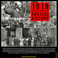 """""""1919: Four Key Moments in Radical History"""" 