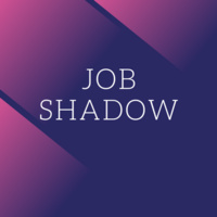 Job Shadow