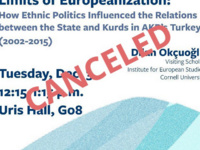 *CANCELED* Limits of Europeanization: How Ethnic Politics Influenced the Relations between the State and Kurds in AKP's Turkey (2002-2015)