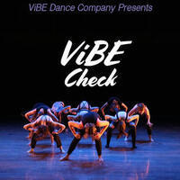 """ViBE Dance Company presents """"ViBE Check"""" on December 8 in Wilder Main at 8p, free admission."""