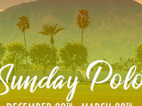 CANCELLED FOR SEASON - Sunday Polo at Empire Polo Club