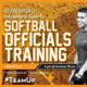 Softball Officials Training III