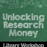 CANCELLED: Unlocking Research Money: Finding Grant and Fellowship Funding Today