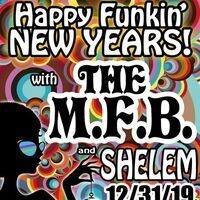 Happy Funkin' New Year with The MFB & Shelem