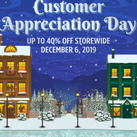 "Customer Appreciation Day. Up to 40% off storewide. December 6, 2019. Illustration of two apartment buildings with a small park in between with a train in the distance. An illustrated ice rink is set in foreground with the words ""home for the holidays"" etched in. Each apartment building features silhouettes of people through the windows. Snow is illustrated falling from the sky and in front of the buildings."