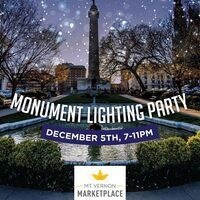 Monument Lighting Party at Mount Vernon Marketplace