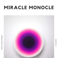 Miracle Monocle Issue Launch Party