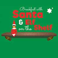 Breakfast with Elf on the Shelf & Santa TOO!