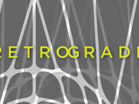 Group Show: Retrograde