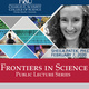 Frontiers in Science Lecture: The Biological World of Extreme Movement