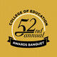 College of Education 52nd Annual Awards Banquet